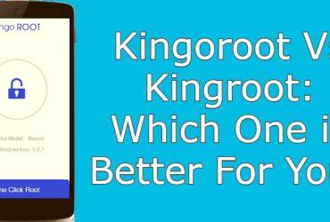 kingoroot vs kingroot